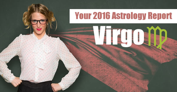 Virgo Year Ahead Astrology 2016